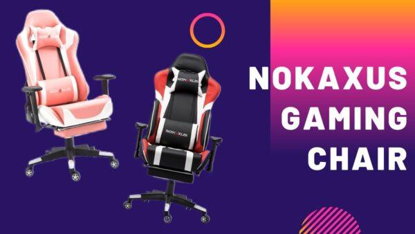 nokaxus message gaming chair