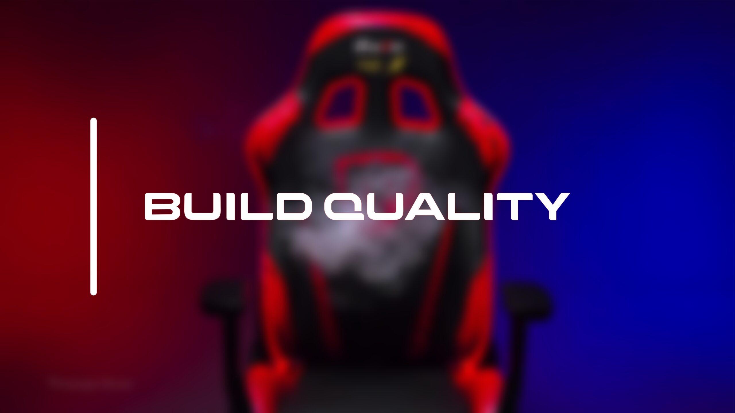 build quality