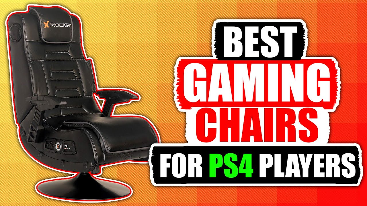 10 Best Gaming Chairs PS4