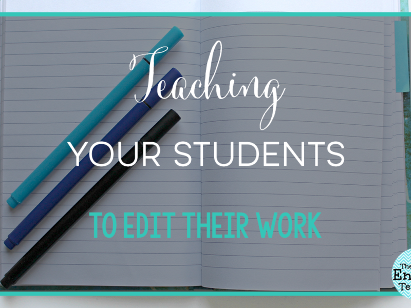 How to Teach Students to Self-edit Their Writing